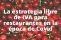 La estrategia libre de IVA para restaurantes en la época de Covid